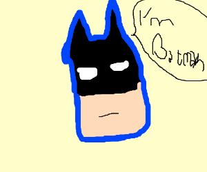 I m Batman