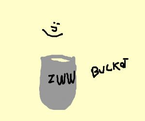 A bucket full of zww