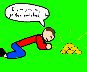 guy gives life his golden potatoes