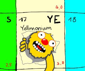 Yellmonium, The element of Yellmo.