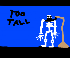Skelly is too tall to hang itself