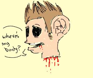Tom(eddsworld) has no body but has huge ears