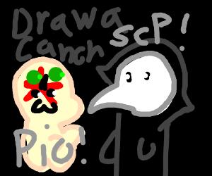 Draw A Canon SCP (exemple:SCP-049) PIO