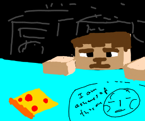 Steve from Minecraft waiting to eat his pizza