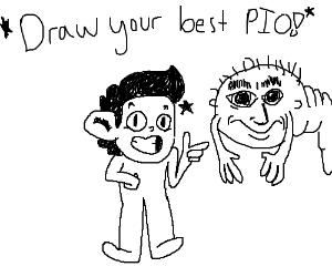 Draw your best PIO!