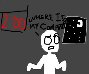 2 o'clock. Where's my computer?