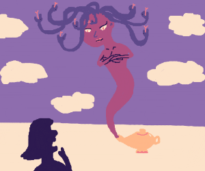 Medusa is a geni in a lamp