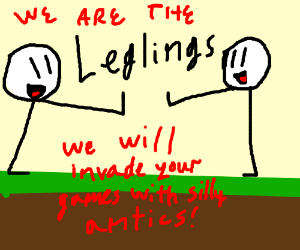 Oh No Here Come The wACkY LegLIngS