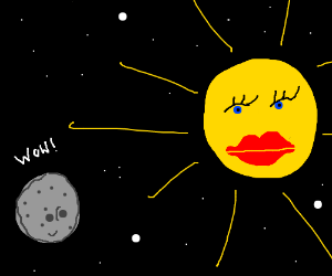 the moon sees the hot sun