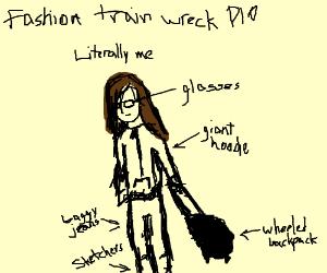 Fashion train wreck PIO