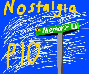 Nostalgia PIO