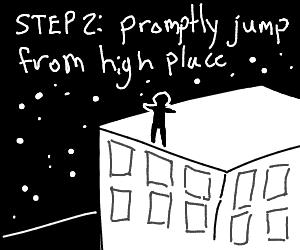 step 1: get high