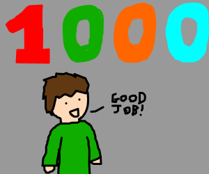 good job on 1000