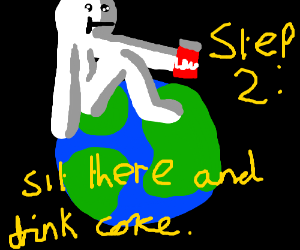 Step 1: Take over the world