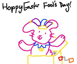 Hoppy Easter Fool's Day!