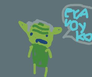 Yoda saying something backwards again