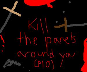 Kill the Panels around you PIO
