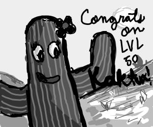 congrats on level 50 kaktux