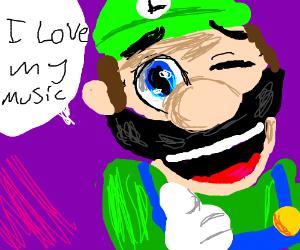 Luigi likes his music
