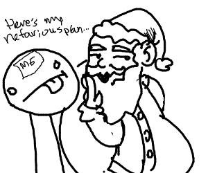 Santa Claus tells me his nefarious plans
