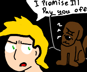 A man promises to pay off his dissaproving dog