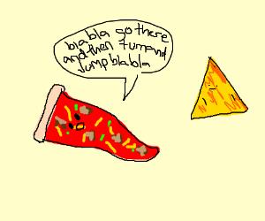 pizza giving info to dorito