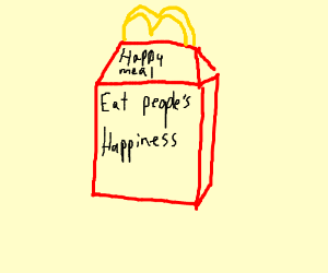 ef-ed up happy meal ?