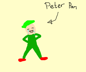 Piter Pan is crying from laughing