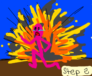 Step 2: Run(pic of man running from explotion)