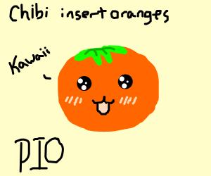 Chibi, Please Insert Oranges' (PIO-Pass it on)