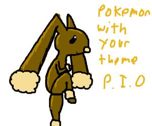 Pokemon with your theme PIO!