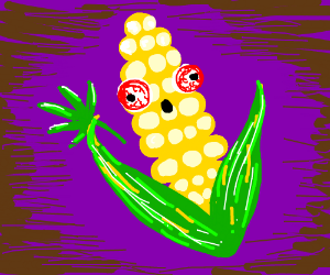 some dank messed up corn