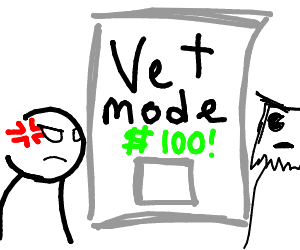Vet Mode price has been increased to 100!