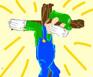 Luigi has been crucified