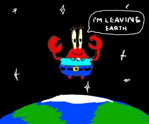 Mr. Krabbs leaving earth
