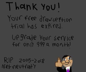 RIP Net Neutrality (2005-2018)