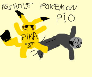 Pokemon is ashole PIO