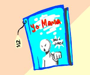 "A book titled ""YO MaMa!"""