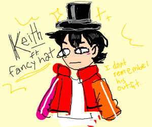 Keith Kogane but he's in a top hat