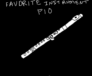 favourite instrument pio