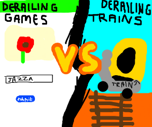 Derailng Games VS Derailing Trains