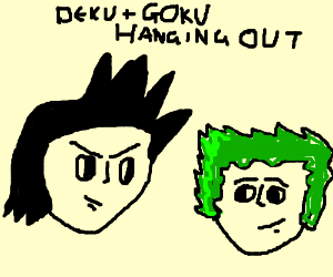 Deku and Goku hanging out