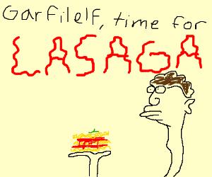 Garfield's slave John holds lasaga