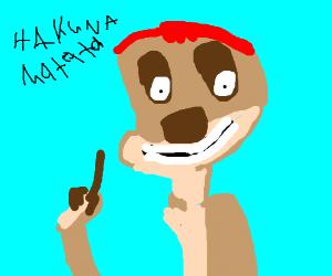 "Timon & Pumba ""Hakuna matata"""