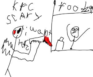 Scary man wants KFC