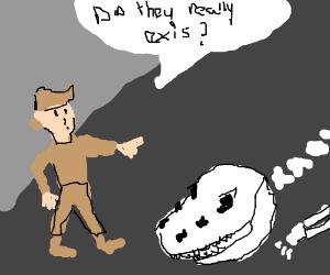 safari guy wondering if  dinasours exist