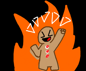 Evil gingerbread man burns whilst laughing