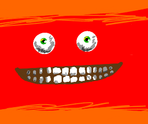 Lake of fire with wide eyes and toothy grin