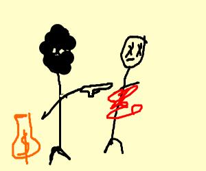 A robber killing somebody