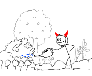 Watering the garden while wearing devil horns